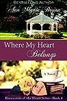 Where My Heart Belongs (Encounters of the Heart Book 4)
