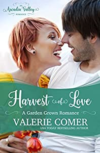 Harvest of Love (Garden Grown Romance #3)