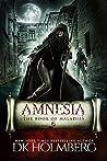 Amnesia (The Book of Maladies #6)