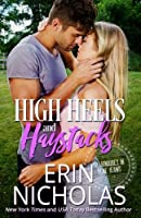 High Heels and Haystacks: Billionaires in Blue Jeans, book two (Volume 2)