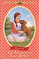 The Adventures of Laura and Jack (Little House Chapter Books: Laura, #1)