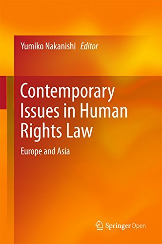Contemporary Issues in Human Rights Law Europe and Asia