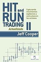 Hit and Run Trading II: Capturando movimientos explosivos a corto plazo en las acciones