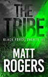 The Tribe (Black Force Shorts #3)
