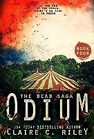 Odium IV (The Dead Saga, #4)