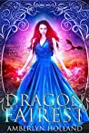 Dragon Fairest (Dragon Ever After, #1)