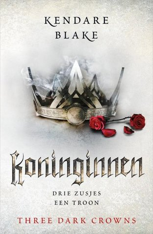 Koninginnen (Three Dark Crowns, #1)