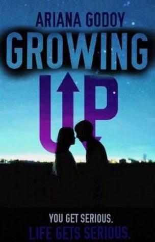 Growing Up (My Wattpad Love, #2) by Ariana Godoy