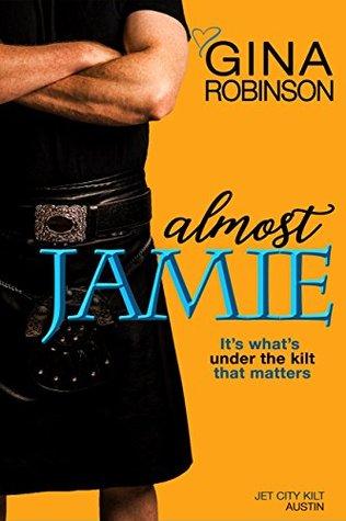 Almost Jamie (The Jet City Kilt Series, #1)