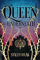 The Queen Underneath