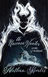 The Unicorn Hunter: A Tale of Arilland (Fairy Tales of Arilland Book 2)