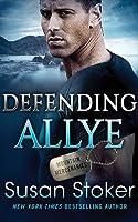Defending Allye (Mountain Mercenaries #1)