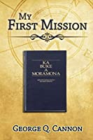 My First Mission (Faith Promoting Series)