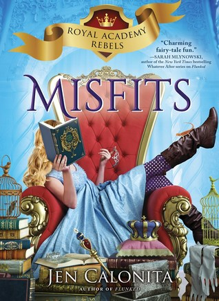 Misfits (Royal Academy Rebels #1)