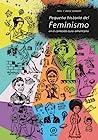 Pequeña historia del feminismo en el contexto euro-norte amer... by Antje Schrupp