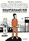 Guantánamo Kid - L'histoire vraie de Mohamed El-Gorani