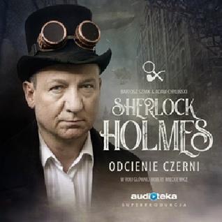 Sherlock Holmes - Odcienie Czerni