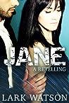 Jane by Lark Watson