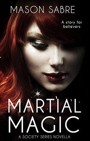 Martial Magic (Society Series Book 12)  pdf