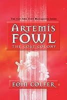 The Lost Colony (Artemis Fowl #5)