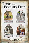 Lost and Found Pets: Novellas 1-4