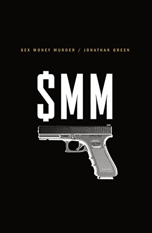 Sex Money Murder: A Story of Crack, Blood, and Betrayal by