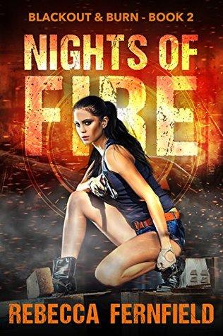 Nights of Fire (Blackout & Burn #2) by Rebecca Fernfield