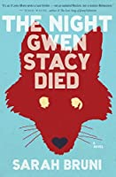 The Night Gwen Stacy Died: A Novel
