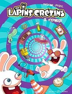 Lapins crétins 09 Hypnose