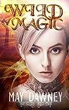 Wild Magic (The Veil Chronicles, #1)