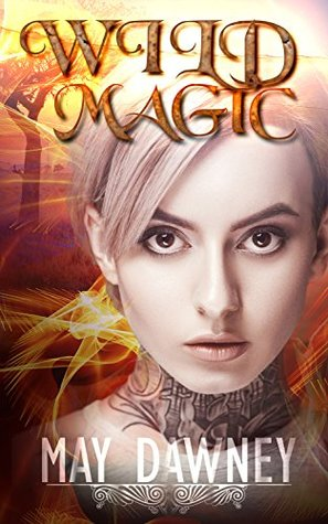 Wild Magic by May Dawney