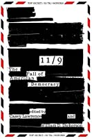 11/9: The Fall of American Democracy