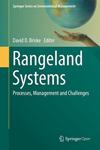 Rangeland Systems Processes, Management and Challenges