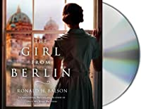 The Girl from Berlin : A Novel (Liam Taggart & Catherine Lockhart, #5)