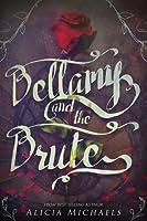 Bellamy and The Brute (Bellamy and the Brute, #1)