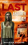 Last Another Day (Dangerous Days #1) audiobook download free