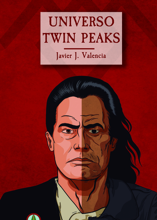 Universo Twin Peaks by Javier J. Valencia