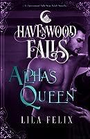 Alpha's Queen: A Havenwood Falls Novella