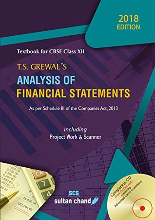 T.S. Grewal's Analysis of Financial Statements - CBSE XII: Textbook for CBSE Class XII (2018-19 Session)
