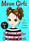 The Silence of Being Friendless (Mean Girls #5)