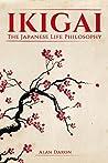 Ikigai: The Japanese Life Philosophy