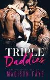 Triple Daddies (Her Daddies, #2)