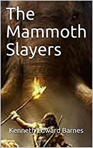 The Mammoth Slayers