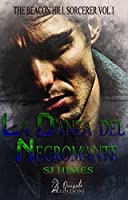 La danza del negromante (The Beacon Hill Sorcerer #1)
