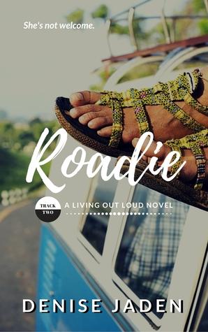 Roadie (Living Out Loud #2)