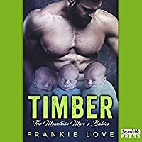 Timber: The Bad Boy's Baby (The Mountain Man's Babies, #1)