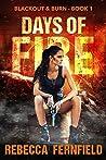 Days of Fire (Blackout & Burn #1)