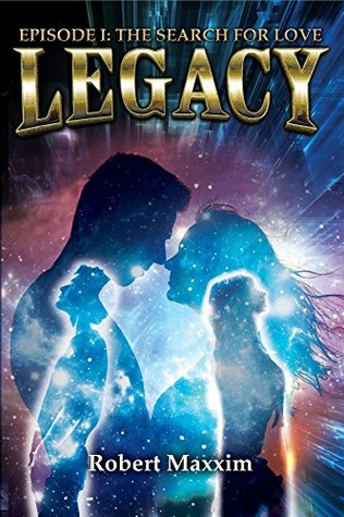 LEGACY: EPISODE I: THE SEARCH FOR LOVE