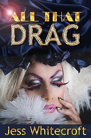 All That Drag  (The FuBar, #1)