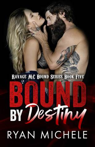 Bound by Destiny (Ravage MC Bound, #5)